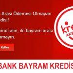 Akbank Ertelemeli Bayram Kredisi