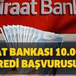 Ziraat Bankası 6 Ay Ödemesiz 10 Bin TL Kredi