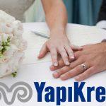Yapı Kredi Evlilik Kredileri Hakkında